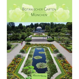botanischer garten m nchen beim m nchenverlag. Black Bedroom Furniture Sets. Home Design Ideas
