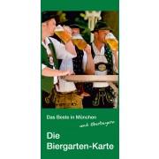 DAS BESTE IN MÜNCHEN UND OBERBAYERN   Die Biergarten-Karte