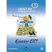 Host mi? Mundart aus ganz Bayern Wandkalender 2017