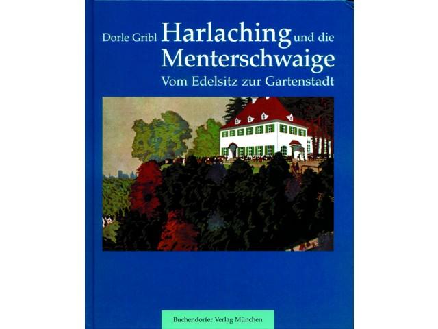 Harlaching und die Menterschwaige