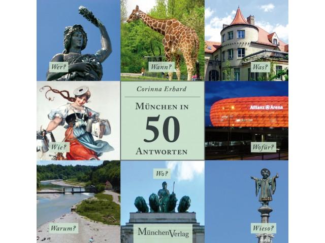 München in 50 Antworten