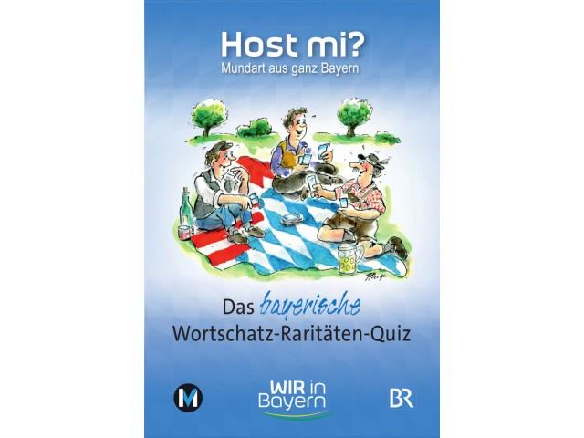Host mi? - Das bayerische Wortschatz-Raritäten-Quiz
