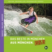 DAS BESTE IN MÜNCHEN AUS MÜNCHEN - Made in Munich