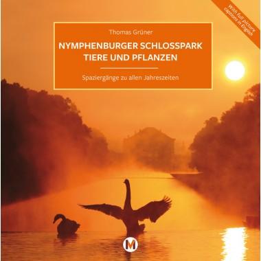Nymphenburger Schlosspark - Tiere und Pflanzen
